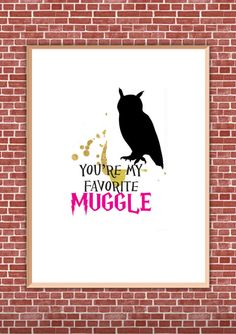 Printable Harry Potter Art / 8x0 Wall Art / HP Digital Download / Muggles / Hogwarts / Funny Wall Art / Instant Download by HotWheelsandGlueGuns