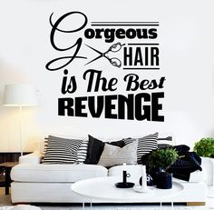 Our vinyl stickers are unique and one of a kind! Every sticker we sell is made per order and cut in house! We make our wall decals using superior quality interior and exterior glossy, removable vinyl Salon Quotes, Hair Quotes, Hair Sayings, Witty Sayings, Barbershop Quotes, Salon Signs, Beauty Quotes For Women, Home Salon, Spa