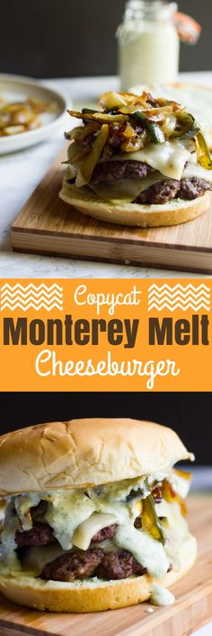A copycat recipe of a fast food favorite: the Monterey Melt. It's a juicy burger piled high with cheese, grilled peppers and onions and jalapeno ranch.