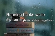 Reading books while it's raining