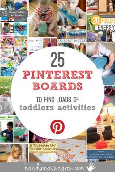 25 Pinterest Toddler Activities Boards with Loads of Activities! Make sure you are following these!