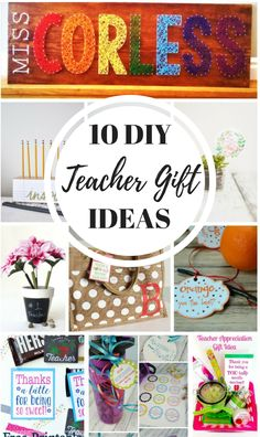 10 DIY Teacher Gift Ideas - FREE printables, useful gift ideas, wall art, and more!