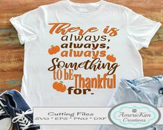 """""""There is Always Something to be Thankful for"""" Thanksgiving SVG Cutting File Digital Download Cutting Files, Thanksgiving, Thankful, Digital, Thanksgiving Tree, Silhouette Projects, Thanksgiving Crafts"""
