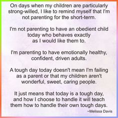 A tough day gives me a chance to model how to handle tough days for my child. Foster Parenting, Gentle Parenting, Kids And Parenting, Parenting Hacks, Parenting Quotes, Life Skills Kids, Train Up A Child, Parent Communication, Quotes About Motherhood
