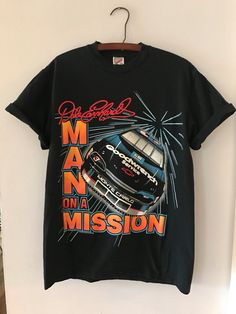 af102deada67 Vintage Dale Earnhardt NASCAR shirt man on a by BarthausVintage Nascar  Shirts, Mission Accomplished,