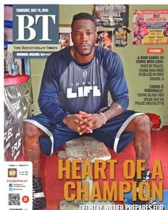 #BTcovers This week, Boxing star Deontay Wilder (@bronzebomber) is our cover story!