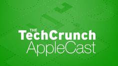 TC AppleCast 13: Life With Apple Watch | TechCrunch