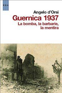LOS CUENTOS DE MI PRINCESA: GUERNICA 1937: LA BOMBA, LA BARBARIE, LA MENTIRA