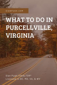 Visiting Purcellville or considering moving to Pville? These are a few of the things you gotta do. #purcellville #northernvirginia #loudouncounty Stuff To Do, Things To Do, Realtor License, Leesburg Va, Fairfax County, Loudoun County, Northern Virginia, Great Places, Country Roads