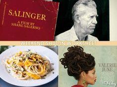 "Weekend Shut-In Worksheet: See ""Salinger,"" Groove To Valerie June & Eat All The Pasta"