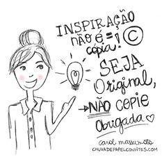Seja original!