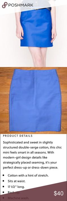 J Crew classic mini in double-serge cotton This mini is so comfortable and great for work. It's a beautiful blue. Most details are in the pics but just comment with questions. J. Crew Skirts