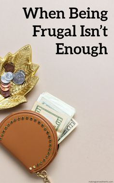 When Being Frugal Isn't Enough #frugal #frugalliving Financial Literacy, Financial Goals, Financial Planning, Living On A Budget, Frugal Living Tips, Budgeting Finances, Budgeting Tips, Setting Up A Budget, Bare Bone