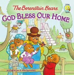 Bargain e-Book: The Berenstain Bears God Bless Our Home ~ $1.99!