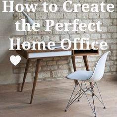 How to create the perfect home office no matter how big or small your space