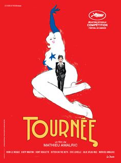 """Tournée / Mathieu Amalric (2010)  Espace Cinéma : F AMA  Producteur de télévision à succès, Joachim avait tout plaqué pour repartir à zéro, en Amérique, à l'aube de ses quarante ans. Il revient avec une tournée de strip-teaseuses """"New Burlesque"""" à qui il a fait fantasmer la France…"""