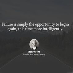 A beautiful way to start the morning! #HenryFord #quote #quotes #tweegram #quoteoftheday #life #instagood #love #photooftheday #igers #instagramhub #tbt #instadaily #true #instamood #word #failure