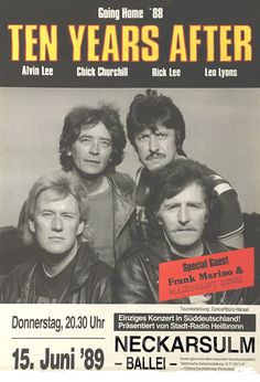 Ten Years After 1989 Neckarsulm Alvin Lee, Churchill, Lyon, Radios, Rock Band Posters, Classic Rock Bands, Pochette Album, Tennis Players Female, Live Rock