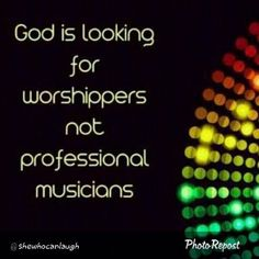 It's a 'heart' thing. In everything we do, nurture a heart of #worship. #quotes. #christian