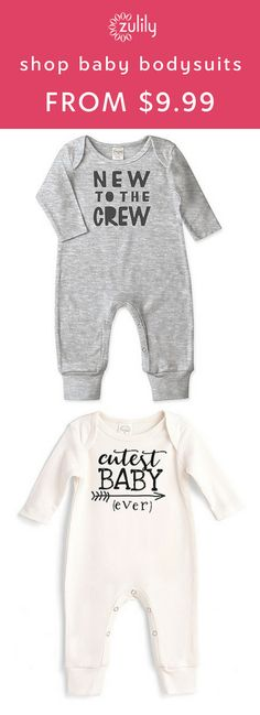 Sign up to shop baby bodysuits starting at $9.99. Keep your little one moving about in comfort with these steals.