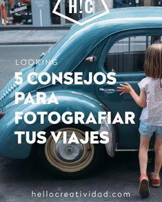 5 consejos para fotografiar tus viajes. Aprende más sobre fotografía de viajes en nuestros cursos. www.hellocreatividad.com/cursos