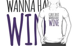 Cute 'Girls Just Want to (Wanna) Have Wine' Party T-Shirt and Gifts by Albany Retro