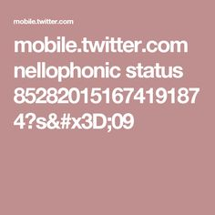 mobile.twitter.com nellophonic status 852820151674191874?s=09
