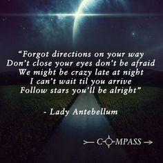 Compass ~ Lady Antebellum