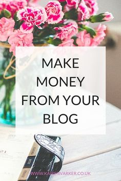 Different Ways To Earn Money Through Your Blog www.kairenvarker....