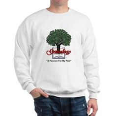 "A Passion For My Past Sweatshirt > ""A Passion For My Past"" > Genealogy Store USA"