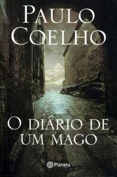 MUITO ALÉM DAS PALAVRAS E SENTIDOS: LUZES DO MUNDO - PAULO COELHO