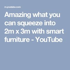 Amazing what you can squeeze into 2m x 3m with smart furniture - YouTube