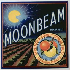 MOONBEAM Vintage Florida Citrus Crate Label(o)