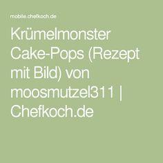 Krümelmonster Cake-Pops (Rezept mit Bild) von moosmutzel311   Chefkoch.de
