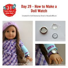 "How to make a doll watch for American Girls and other 18"" dolls #americangirl #doll #crafts"
