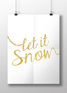 "PRINTABLE PDF - Faux gold foil effect ""Let it Snow"" Poster - Printable Christmas sign Christmas art"