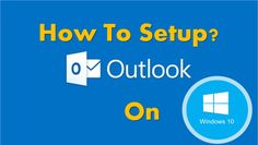 how to setup outlook on windows 10
