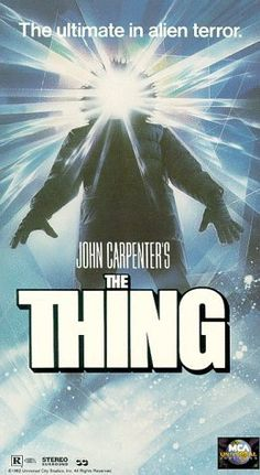 Not the original from the 50's or the recent remake. John Carpenter's version is a masterpiece of isolation and terror.