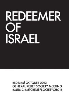 #LDSconf Relief Society Meeting #Music Redeemer of Israel