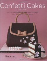 The Confetti Cakes Cookbook: Spectacular Cookies, Cakes, and Cupcakes from New York City's Famed Bakery/Elisa Strauss, Christie Matheson Cupcakes, Cupcake Cookies, Baking Cookies, Cake Baking, Beautiful Cakes, Amazing Cakes, Gumpaste Recipe, Clay Recipe, Cake Decorating Books