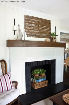 words to live by & great idea for fireplace (below) when not in use