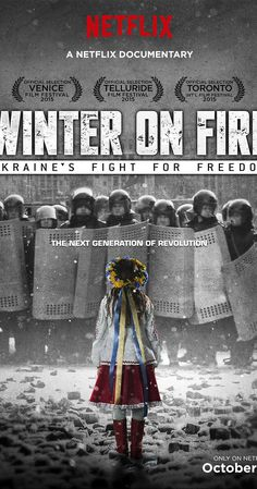 Directed by Evgeny Afineevsky.  With Bishop Agapit, Serhii Averchenko, Kristina Berdinskikh, Pavlo Dobryanskyy. A documentary on the unrest in Ukraine during 2013 and 2014, as student demonstrations supporting European integration grew into a violent revolution calling for the resignation of President Viktor F. Yanukovich.