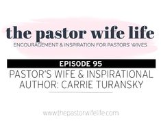 095---index How To Find Out, How To Become, Pastors Wife, Follow Jesus, Carrie, Carry On, Writer, Encouragement, Fiction