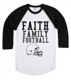 """Faith, Family, Football"" baseball tee // #SicEm, Bears."
