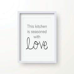 This Kitchen is Seasoned With Love PRINTABLE by HotCreativeMess