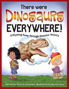 Thing 2....The Dinos Are Coming! This is a great book on a favorite subject for kids: Dinosaurs! Howard Temperley has brought out the best in the beasts with his fantastic and memorable rhymes.