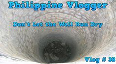 We Got No Water -Philippine Vlogger -Vlog#38