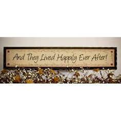 Image detail for -Primitive decor wood sign And They Lived Happily Ever After