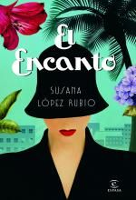 El Encanto - Susana López Rubio   chile.livraria@gmail.com