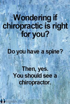 Wondering if chiropractic is right for you?